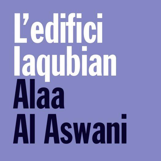 Club de Lectura Alumni UB · L'edifici Iacubian