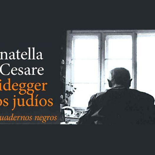 """""""Heidegger y los judíos"""", de Donatella di Cesare: una reflexió crítica"""
