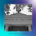 Visita comentada 17 de novembre: el cementiri de Sant Andreu
