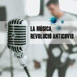 La música, revolució anticovid