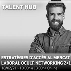 Alumni Online · Estratègies d'accés al mercat laboral ocult. Networking 2+1