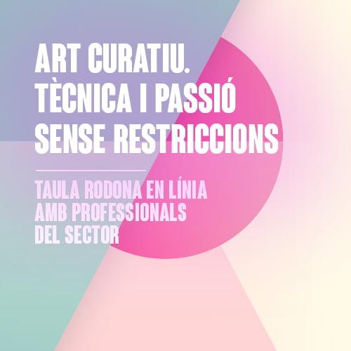 Art curatiu: tècnica i passió sense restriccions