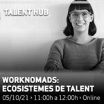 Worknomads: ecosistemes de talent